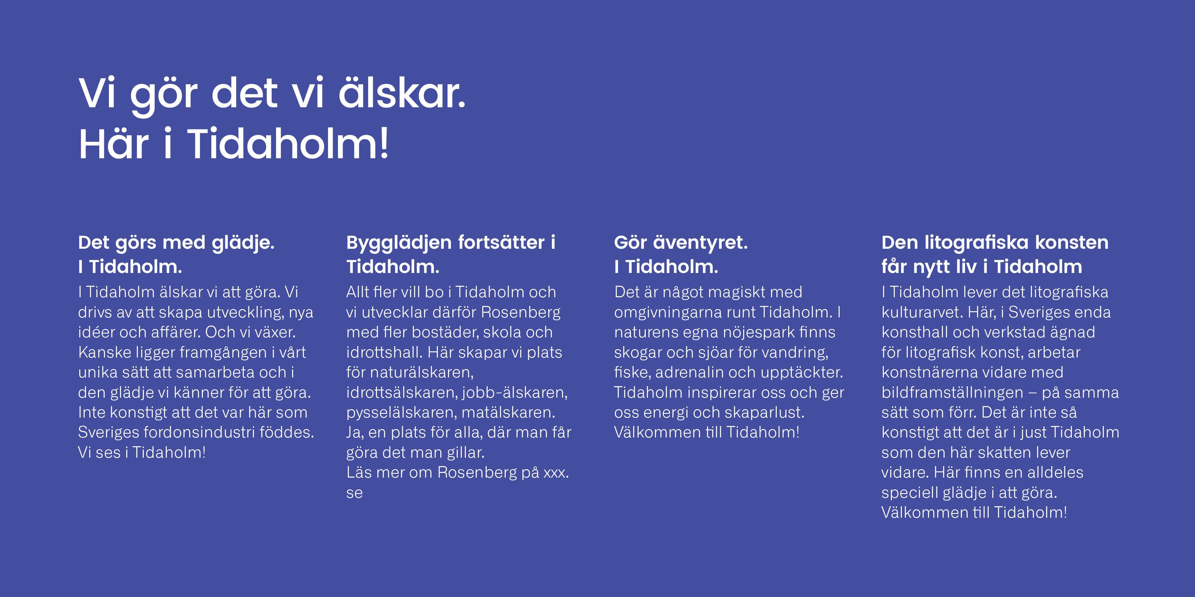 Texter ur Tidaholms grafiska profil, framtagen av Identx